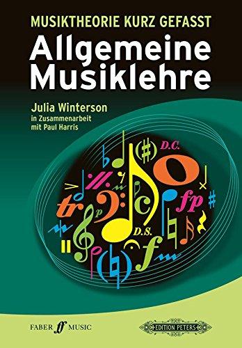 Musiktheorie kurz gefasst Allgemeine Musiklehre
