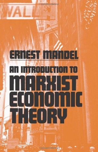 An Introduction to Marxist Economic Theory por Ernest Mandel