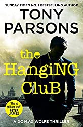 The Hanging Club (DC Max Wolfe) by Tony Parsons (2016-05-19)