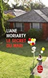 [Le secret du mari] [By: Moriarty, Liane] [April, 2016] - Hachette - 01/04/2016