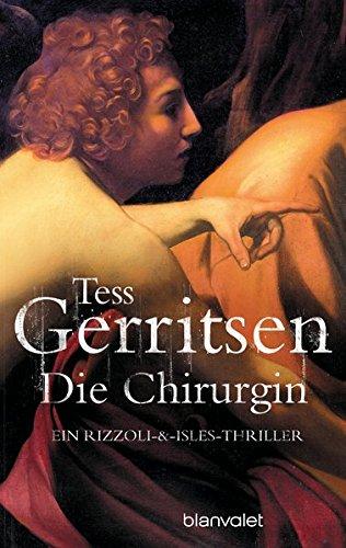 Buchcover Die Chirurgin: Ein Rizzoli-&-Isles-Thriller (Rizzoli-&-Isles-Serie, Band 1)