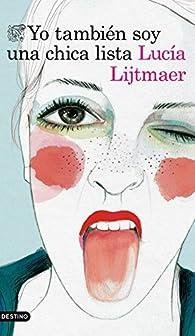 Yo también soy una chica lista par Lucía Lijtmaer
