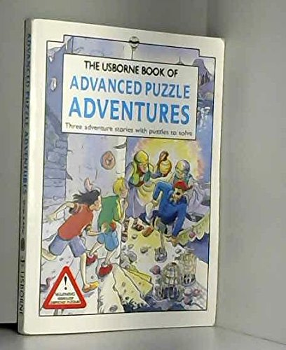 The Usborne Book of Advanced Puzzle Adventures (Usborne Advanced Puzzle Adventures)