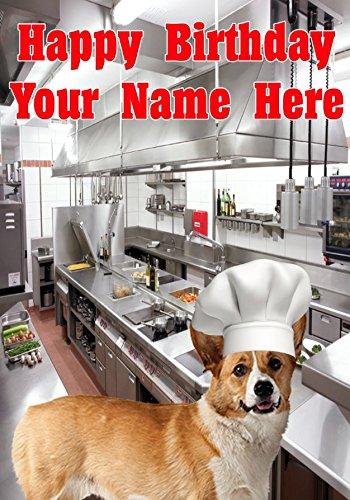 Pembroke Welsh Corgi Hund j493Chef Koch mit Motiv Happy Birthday-Personalisierte Grußkarte von uns 2016mit aus Derbyshire UK