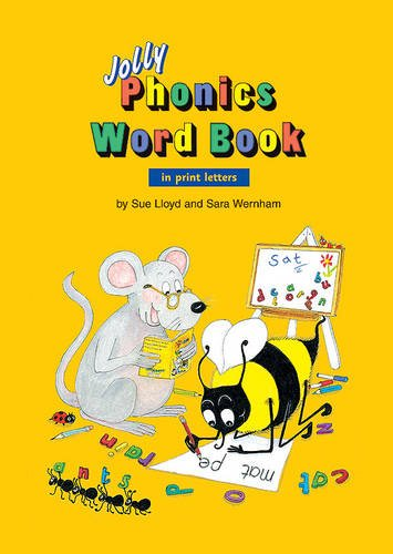 Jolly Phonics Word Book: in Print Letters (American English edition)