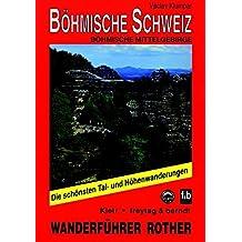 Böhmisch-sächsische Schweiz: Böhmische Mittelgebirge (Rother Wanderführer)