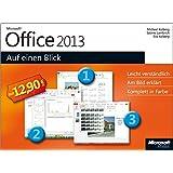 Microsoft Office 2013 auf einen Blick