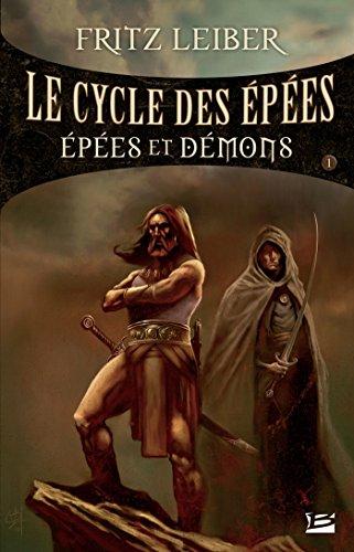 Épées et Démons: Lankhmar - Le Cycle des Épées, T1 par Fritz Leiber