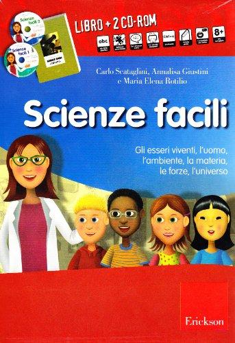 Scienze facili. Kit. Con 2 CD-ROM
