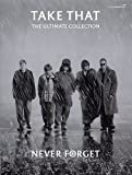 Take That: Never Forget Ultimate Collection (PVG)