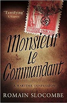 Monsieur le Commandant par [Slocombe, Romain]