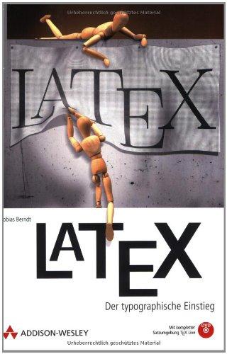 LaTeX. Der typographische Einstieg. Mit DVD