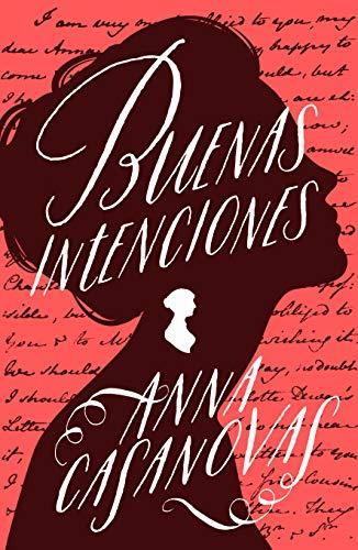 Buenas intenciones (Umbriel narrativa) por Anna Casanovas