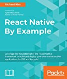 React Native By Example: Native mobile development with React