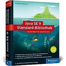 Java SE 9-Standard-Bibliothek: Das Handbuch für Entwickler. Die zweite Insel, aktuell zu Java 9.