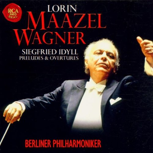 Maazel dirigiert Wagner Vol. 2: Siegfried Idyll. Preludes & Overtures (Prelude 2 Cover)