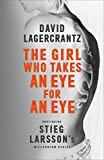 The Girl Who Takes an Eye for an Eye: Continuing Stieg Larssons Millennium Series