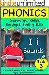 PHONICS - i Sounds - Book 3: Improve...