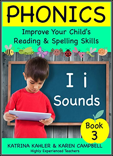 Phonics i sounds book 3 improve your childs spelling and phonics i sounds book 3 improve your childs spelling and reading skills fandeluxe Images