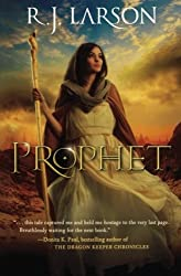 Prophet (Books of the Infinite) by R. J. Larson (2012-04-01)