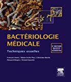 Bactériologie médicale (French Edition)
