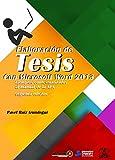 Elaboracion de tesis con microsoft word 2013 (Spanish Edition)