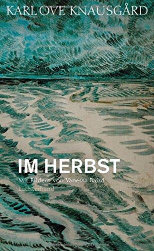 Im Herbst: Mit Bildern von Vanessa Baird (Die Jahreszeiten-Bände, Band 1)