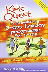 Kim's Quest: A Five Day Holiday Programme for 5-12s
