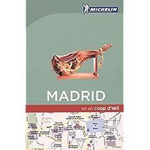 Madrid en un coup d'oeil