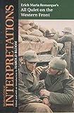 'All Quiet on the Western Front': Erich Maria Remarque (Modern Critical Interpretations) (Bloom's Modern Critical Interpretations)