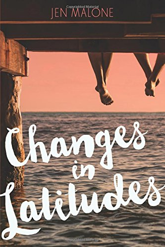 Changes in Latitudes por Jen Malone