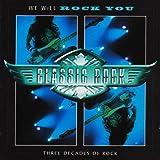 Classic Rock: We Will Rock You. Three Decades Of Rock. 2 CD Set
