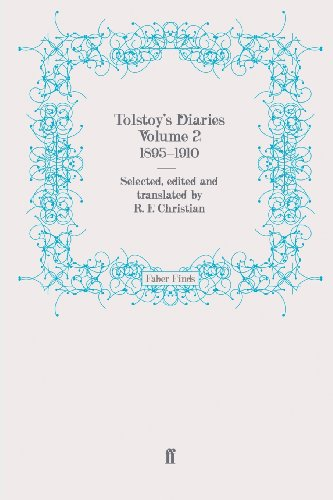 Tolstoy's Diaries Volume 2: 1895–1910 (Leo Tolstoy, diaries and letters)
