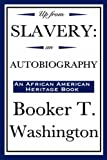 Up from Slavery: An Autobiography - Best Reviews Guide