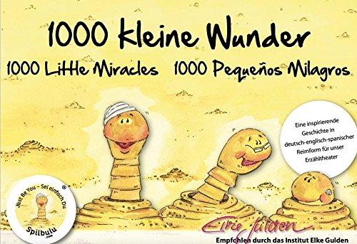 Preisvergleich Produktbild 1000 kleine Wunder - 1000 Little Miracles - 1000 Pequeños Milagros