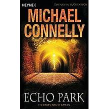 Echo Park: Ein Harry-Bosch-Roman