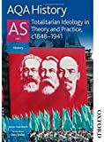 AQA History AS Unit 1 Totalitarian Ideology in Theory and Practice: c.1848-1941