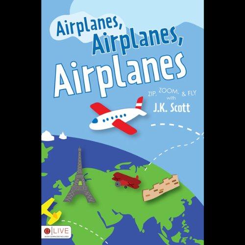 Airplanes, Airplanes, Airplanes  Audiolibri