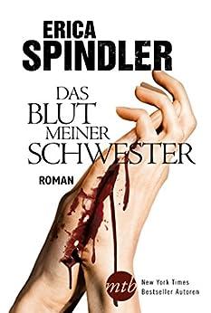 Das Blut meiner Schwester: Thriller