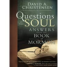 Questions of the Soul: Answers from the Book of Mormon (English Edition)