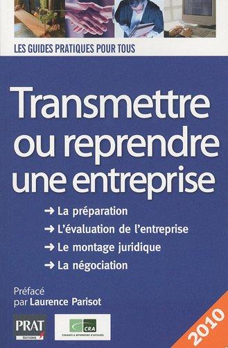 Transmettre ou reprendre une entreprise 2010