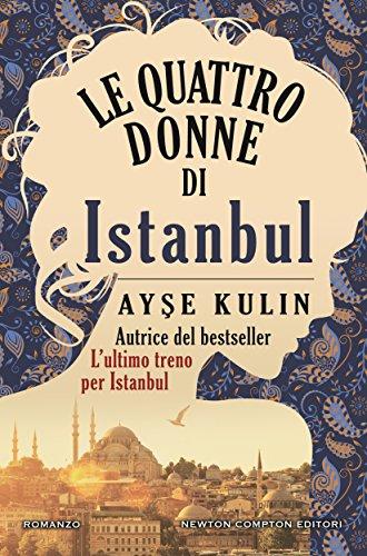 scaricare ebook gratis Le quattro donne di Istanbul PDF Epub