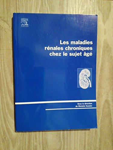 Maladies rénales chroniques chez le sujet âgé