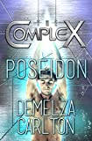 Poseidon: An Alien Scifi Romance (The Complex Book 0)