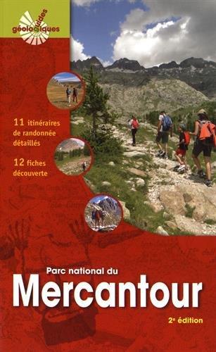 Parc national du Mercantour: 11 itinraires de randonne dtaills, 12 fiches dcouverte