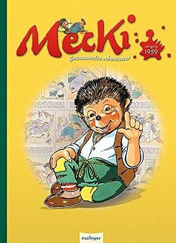 Mecki - Gesammelte Abenteuer Jahrgang 1959