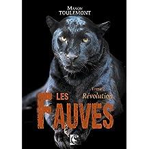 Les Fauves, Révolution Tome 2