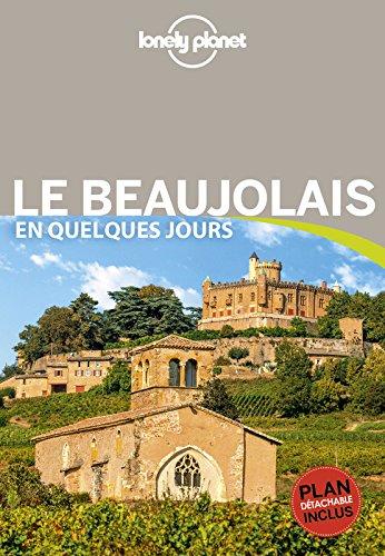 Le Beaujolais En quelques jours - 1ed par Olivier CIRENDINI