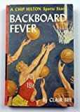 Backboard Fever Chip Hilton Sports Story series #10