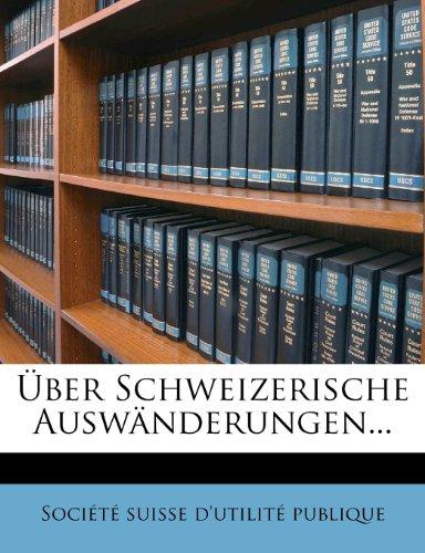 Über Schweizerische Auswänderungen